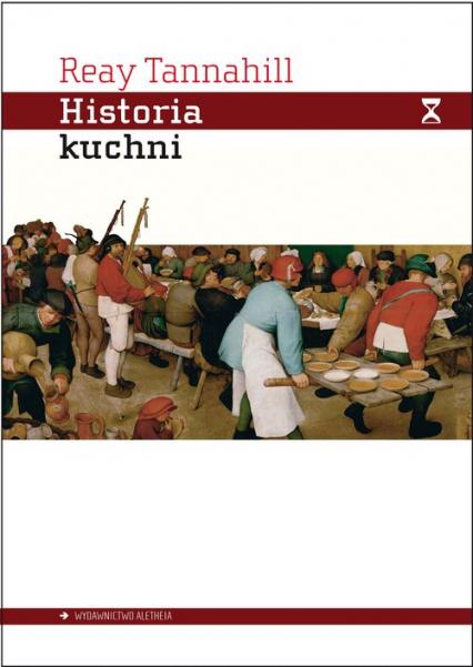 Historia kuchni - Reay Tannahill | okładka