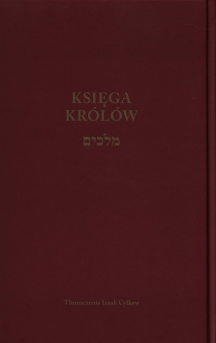 Księga Królów - Izaak Cylkow | okładka