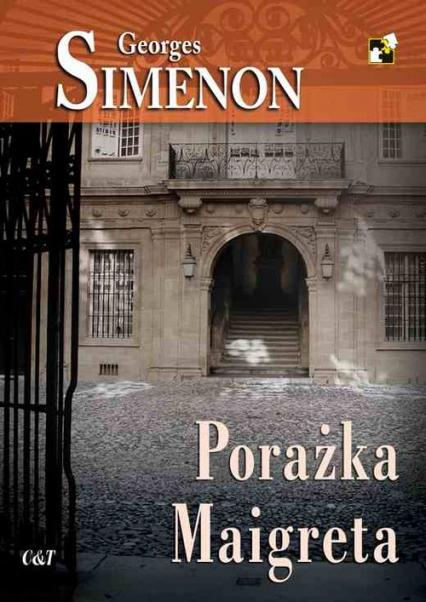 Porażka Maigreta - Georges Simenon | okładka