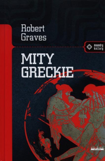 Mity greckie - Robert Graves | okładka