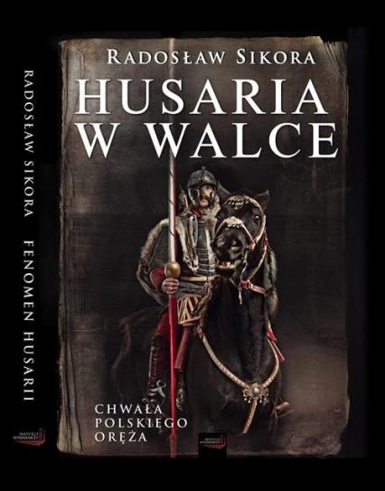 Husaria w walce - Radosław Sikora | okładka