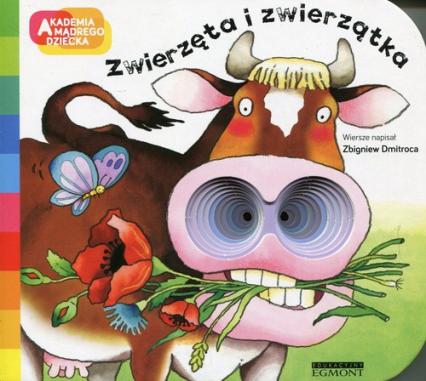 Akademia mądrego dziecka Zwierzęta i zwierzątka - Zbigniew Dmitroca | okładka