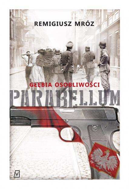 Parabellum Głębia osobliwości - Remigiusz Mróz | okładka