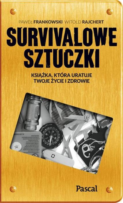 Sztuczki survivalowe - Frankowski Paweł, Rajchert Witold | okładka