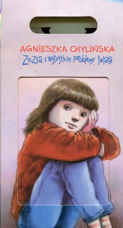 Zezia i wszystkie problemy świata / Zezia i Giler / Zezia Giler i Oczak Pakiet - Agnieszka Chylińska | okładka