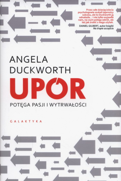 Upór potęga pasji i wytrwałości - Angela Duckworth | okładka