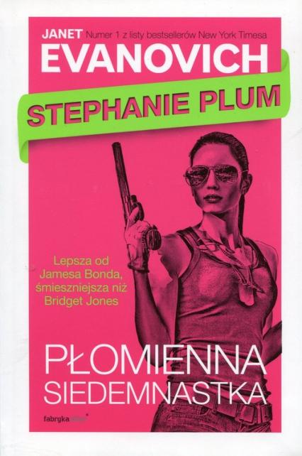 Stephanie Plum Płomienna siedemnastka - Janet Evanovich | okładka