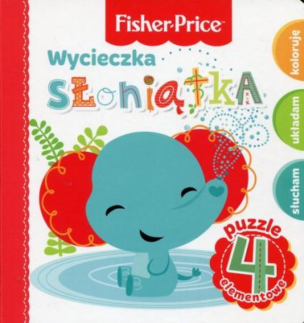 Fisher Price Puzzle Wycieczka słoniątka - Anna Wiśniewska   okładka