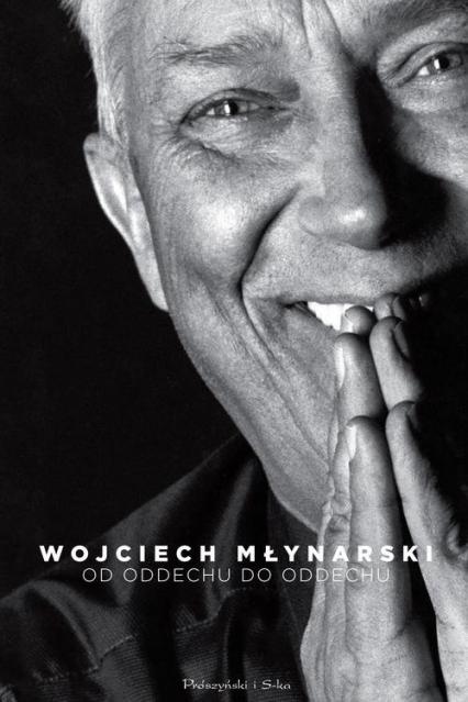 Od oddechu do oddechu Najpiękniejsze wiersze i piosenki - Wojciech Młynarski | okładka