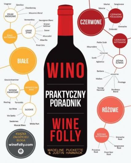 Wino Praktyczny poradnik Wine Folly - Madeline Puckette | okładka