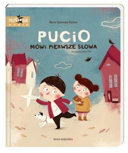 Pucio mówi pierwsze słowa - Marta Galewska-Kustra | okładka