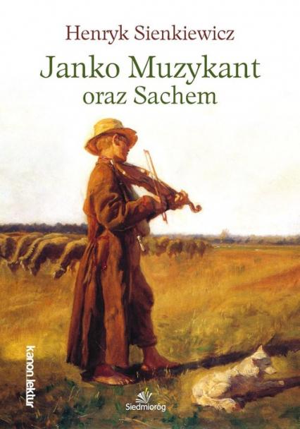 Janko Muzykant oraz Sachem - Henryk Sienkiewicz   okładka