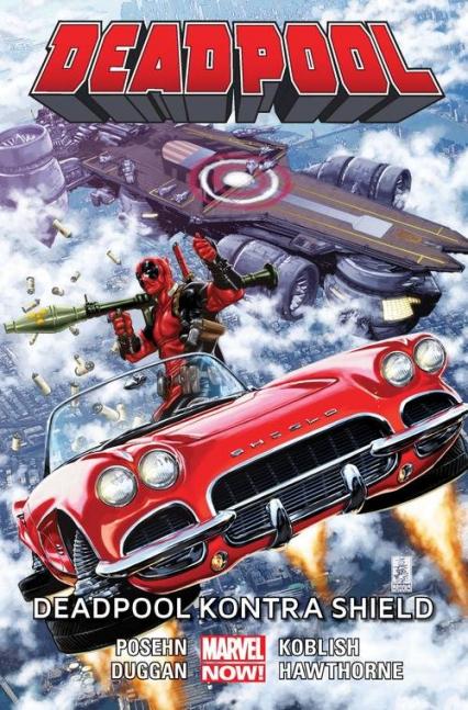 Deadpool - Deadpool kontra SHIELD Tom 4 - Posehn Brian, Duggan Gerry | okładka
