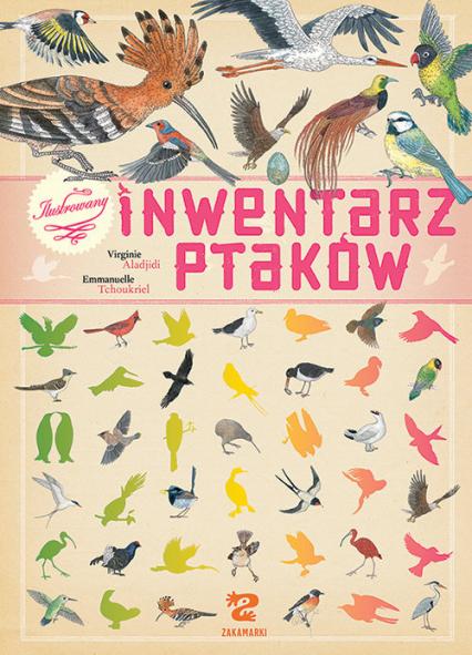 Ilustrowany inwentarz ptaków - Virginie Aladjidi   okładka