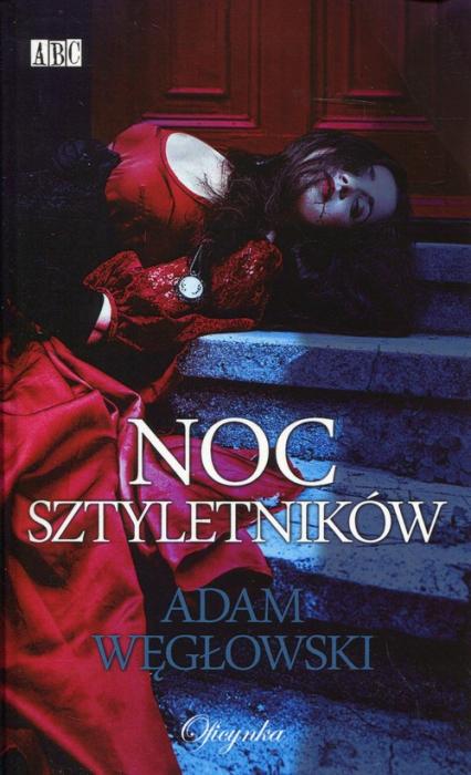 Noc sztyletników - Adam Węgłowski | okładka