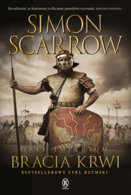 Orły imperium 13 Bracia krwi - Simon Scarrow | okładka