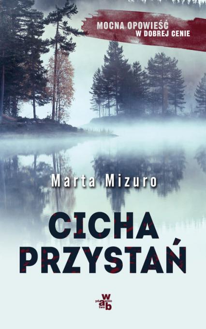 Cicha przystań - Marta Mizuro | okładka