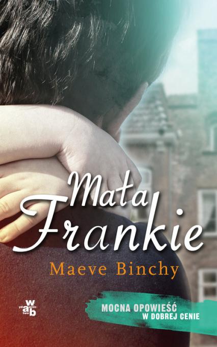 Mała Frankie - Maeve Binchy | okładka