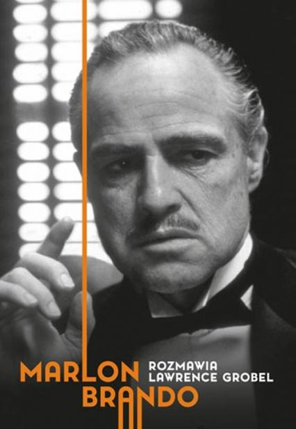 Marlon Brando Rozmawia Lawrence Grobel - Lawrence Grobel | okładka