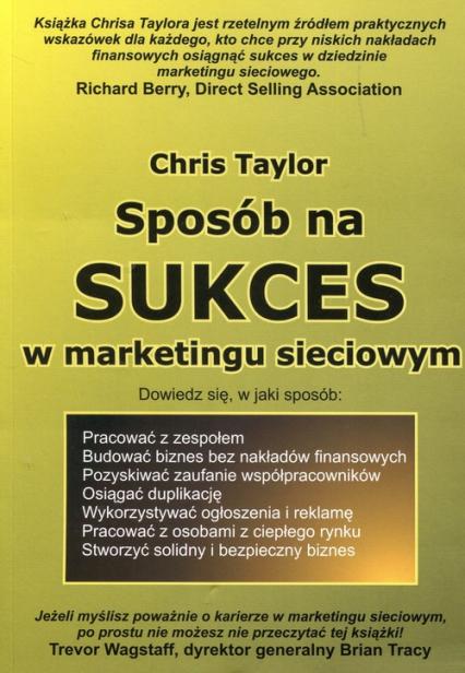 Sposób na sukces w marketingu sieciowym - Chris Taylor | okładka