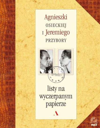 Listy na wyczerpanym papierze - Osiecka Agnieszka, Przybora Jeremi | okładka