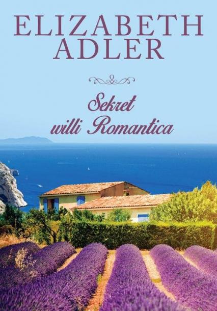 Sekret willi Romantica - Elizabeth Adler | okładka