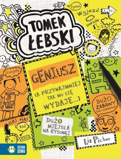 Tomek Łebski Geniusz Tom 10 - Liz Pichon | okładka