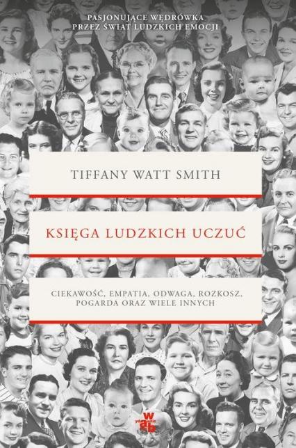 Księga ludzkich uczuć - Tiffany Watt-Smith | okładka