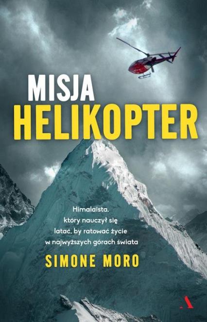 Misja helikopter - Simone Moro | okładka