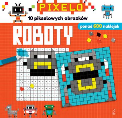 Pixelo Roboty -  | okładka