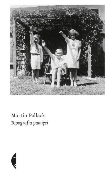Topografia pamięci - Martin Pollack   okładka