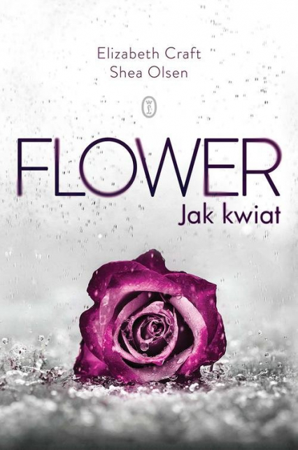 Flower Jak kwiat - Craft Elizabeth, Olsen Shea   okładka