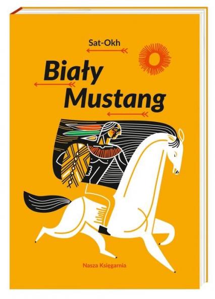 Biały Mustang - Sat-Okh | okładka