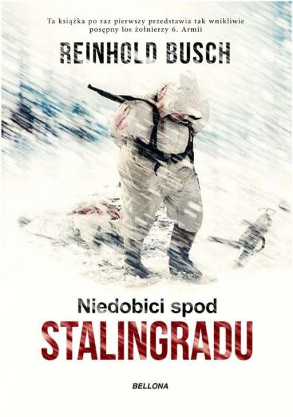 Niedobici spod Stalingradu - Reinhold Busch | okładka