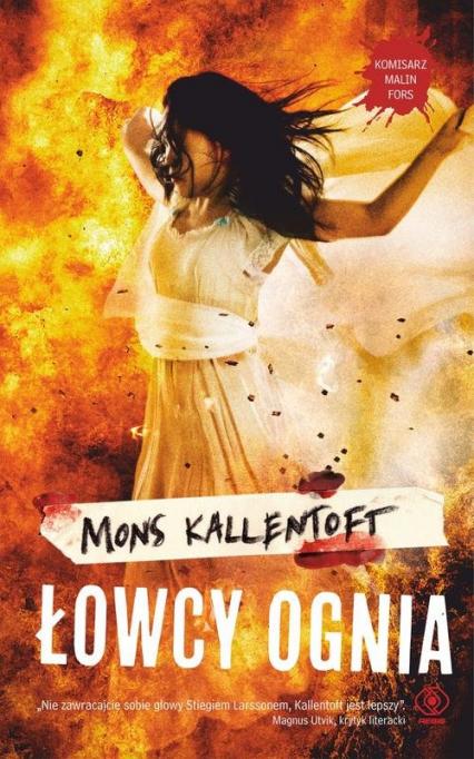 Łowcy ognia - Mons Kallentoft | okładka