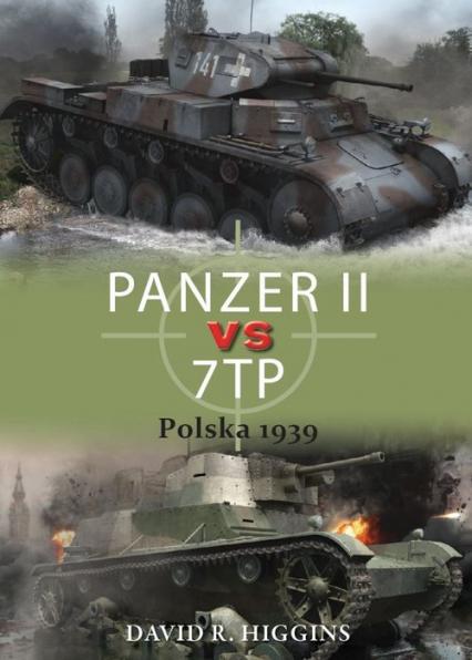 PANZER II vs 7TP Polska 1939 - Higgins David R.   okładka