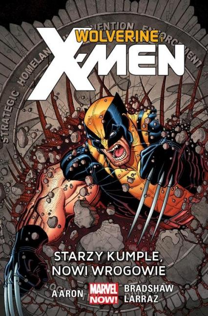 Wolverine and the X-Men Starzy kumple, nowi wrogowie Tom 4 - Jason Aaron | okładka