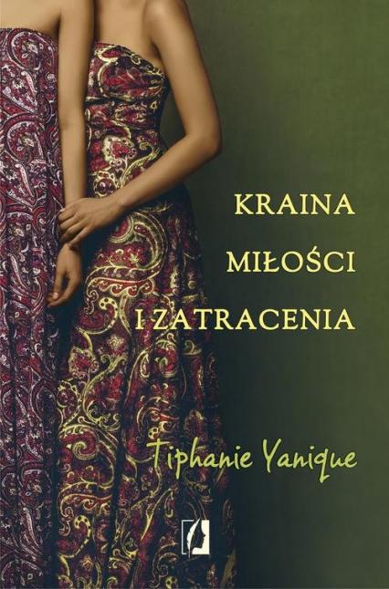 Kraina miłości i zatracenia - Tiphanie Yanique   okładka
