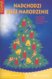 Nadchodzi Boże Narodzenie Świąteczne wycinanki z papieru do zawieszenia w oknie - Angelika Kipp | okładka