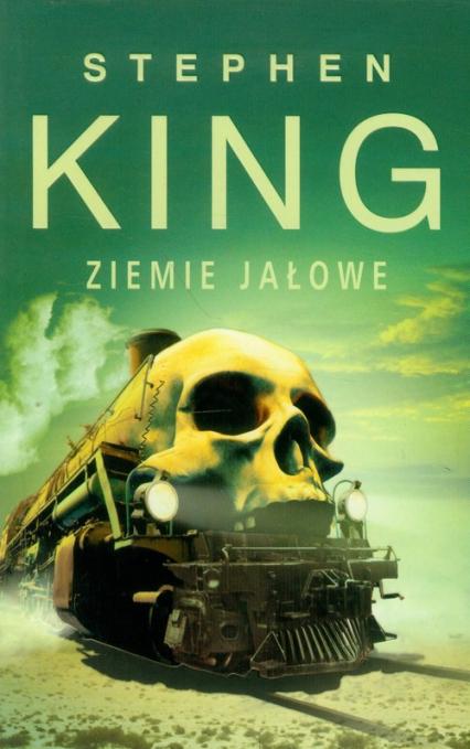 Mroczna Wieża 3 Ziemie Jałowe - Stephen King | okładka