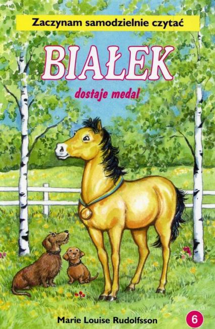 Białek dostaje medal Tom 6 Zaczynam samodzielnie czytać - Rudolfsson Marie Louise | okładka