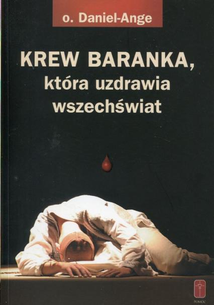 Krew Baranka która uzdrawia wszechświat - Daniel-Ange | okładka