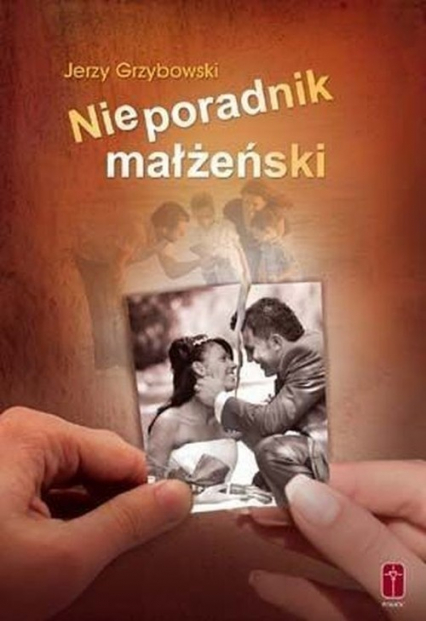 Nieporadnik małżeński - Jerzy Grzybowski | okładka