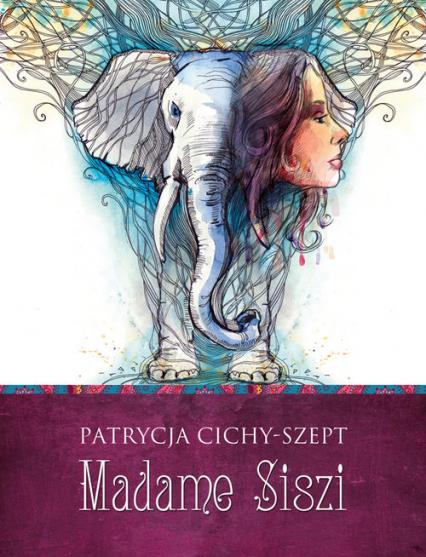 Madame Siszi - Patrycja Cichy-Szept   okładka