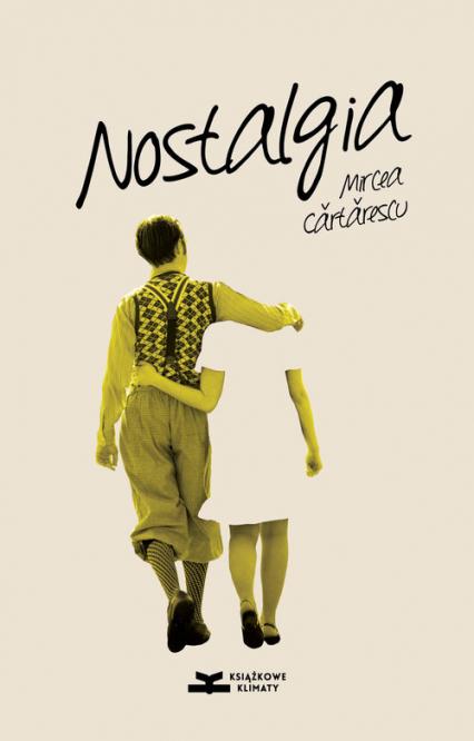 Nostalgia - Mircea Cartarescu | okładka