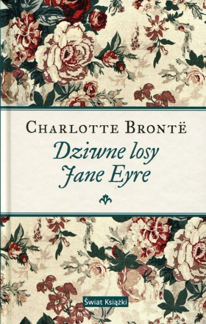 Dziwne losy Jane Eyre - Charlotte Bronte   okładka