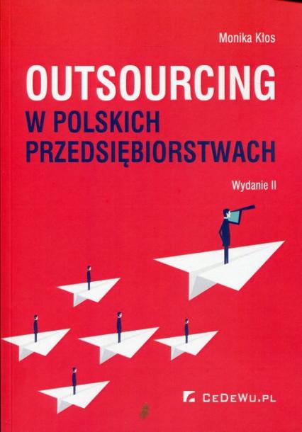 Outsourcing w polskich przedsiębiorstwach - Monika Kłos | okładka