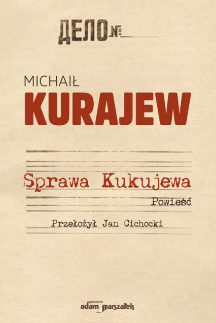 Sprawa Kukujewa - Michaił Kurajew | okładka