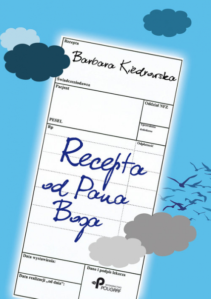 Recepta od Pana Boga - Barbara Kiedrowska | okładka
