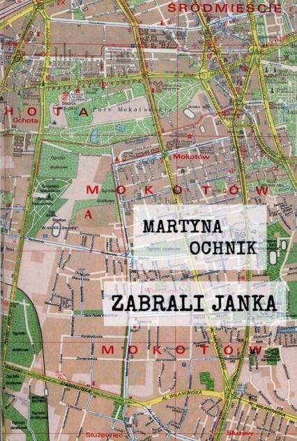 Zabrali Janka - Martyna Ochnik | okładka